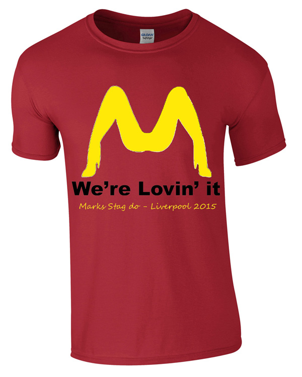 We're loving it | Stag  Party | Group T-Shirts